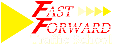 Fast Forward Traffic School